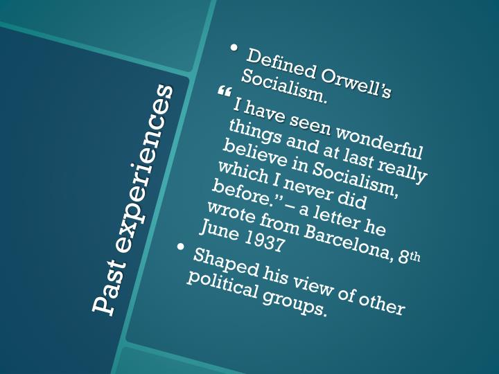 Defined Orwell's Socialism.