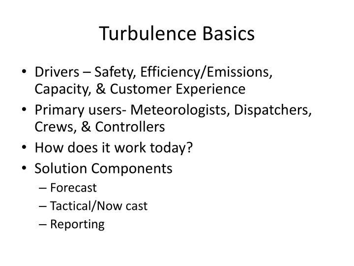 Turbulence Basics