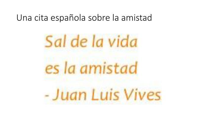 Una cita española sobre la amistad