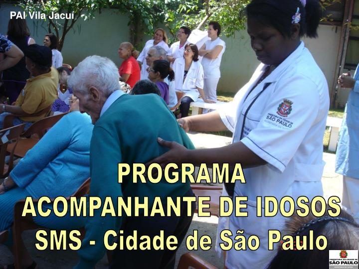PAI Vila Jacuí
