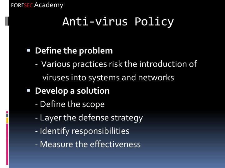 Anti-virus Policy