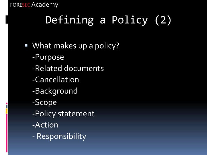 Defining a Policy (2)