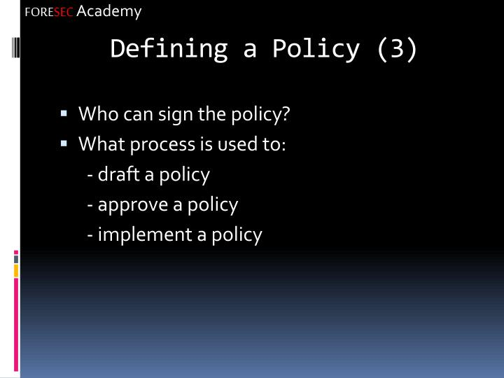 Defining a Policy (3)
