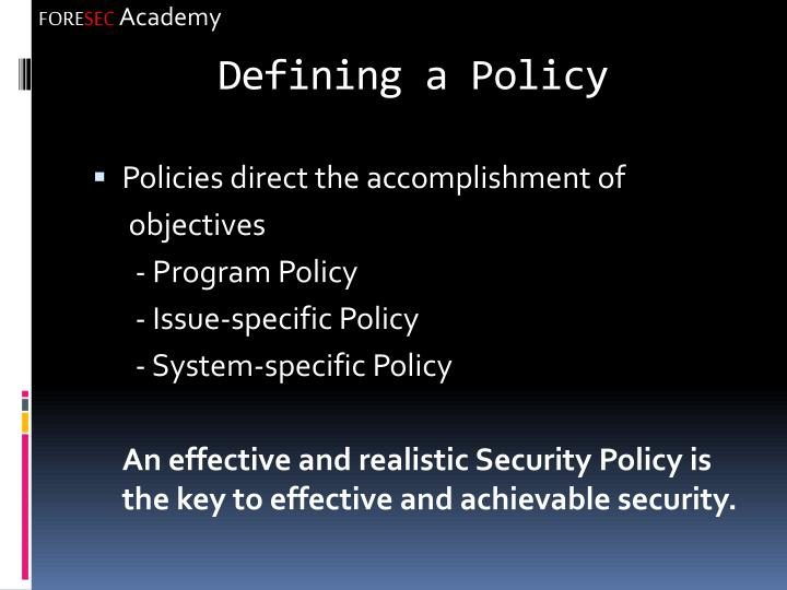 Defining a Policy