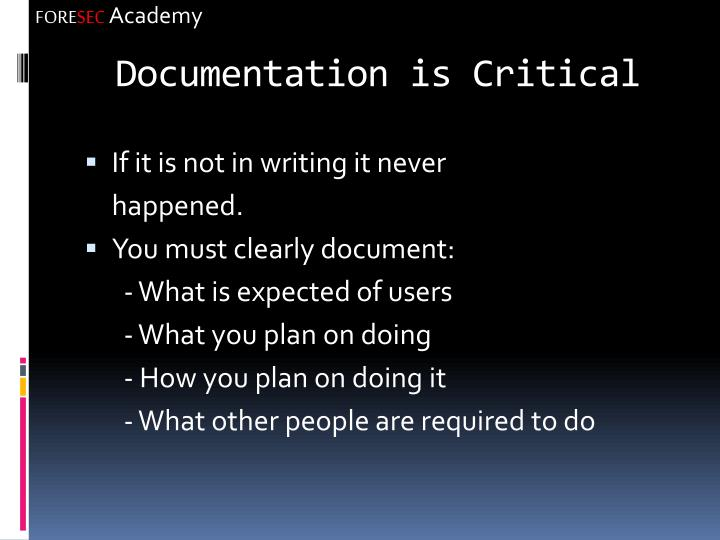 Documentation is Critical