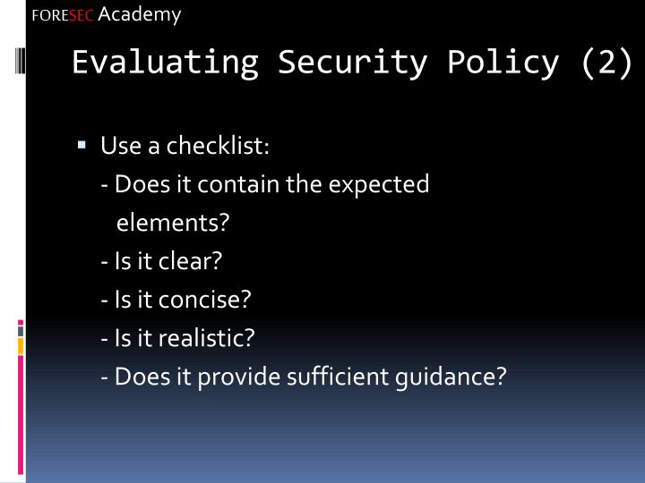 Evaluating Security Policy (2)