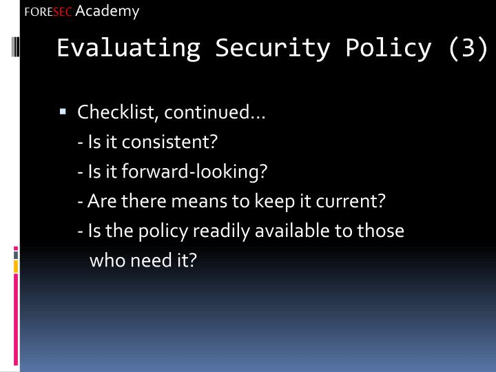 Evaluating Security Policy (3)