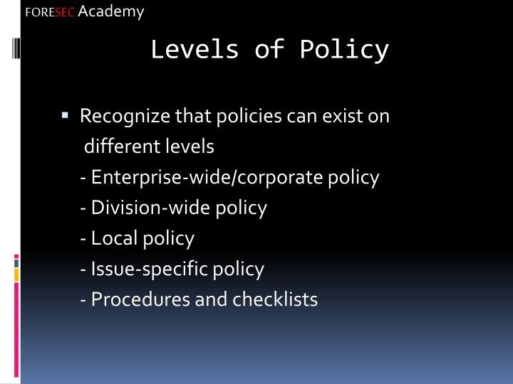 Levels of Policy
