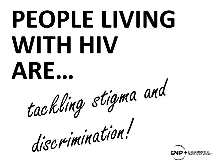 T ackling stigma and discrimination
