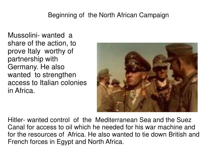 Beginning of  the North African Campaign