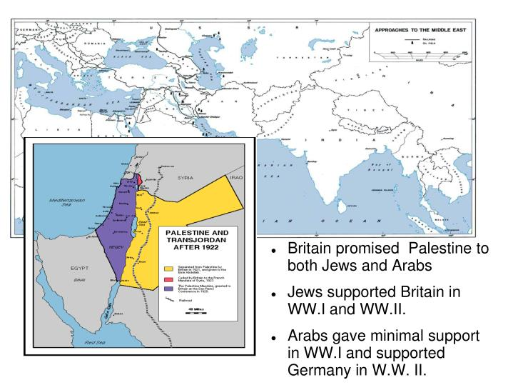 Britain promised  Palestine to both Jews and Arabs