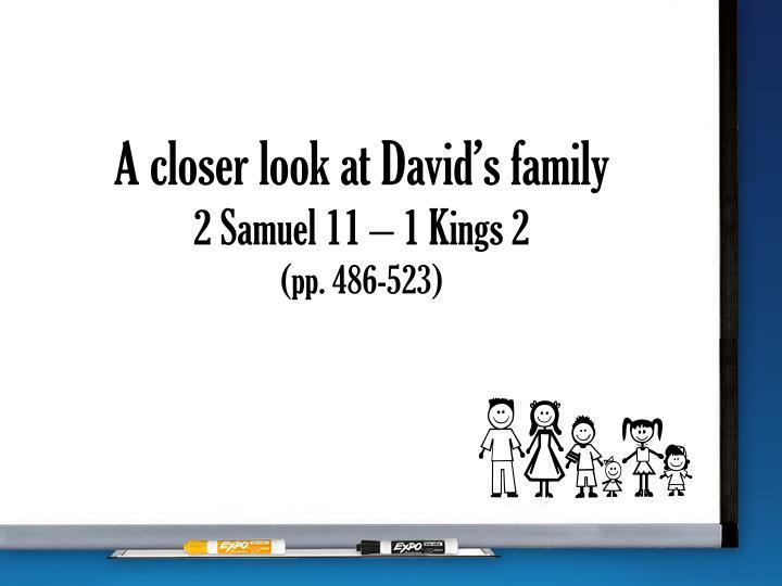 A closer look at David's family