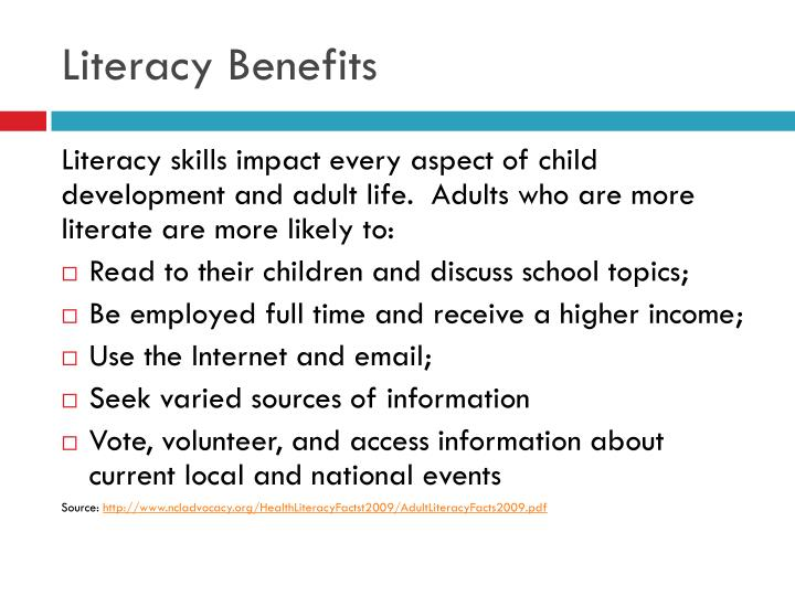 Literacy Benefits