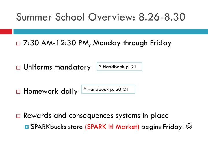Summer School Overview: 8.26-8.30
