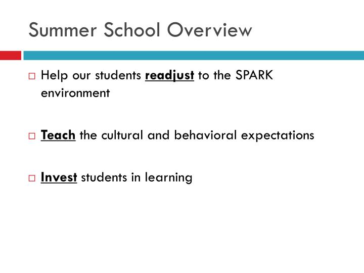 Summer School Overview