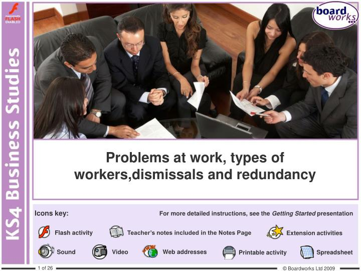Problems at work types of workers dismissals and redundancy