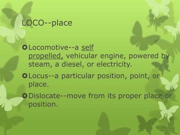 LOCO--place
