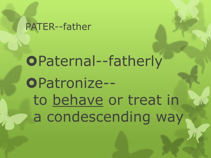 PATER--father