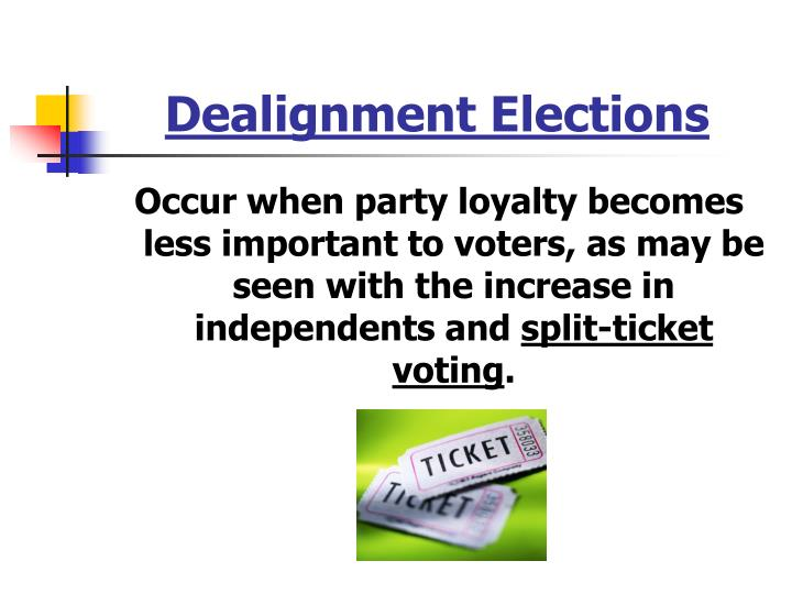 Dealignment Elections