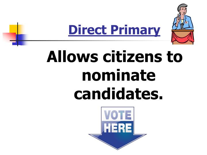 Direct Primary