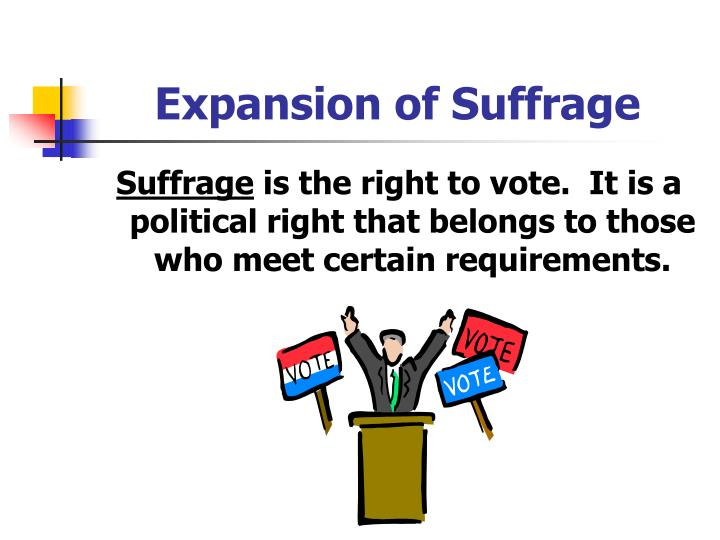 Expansion of Suffrage