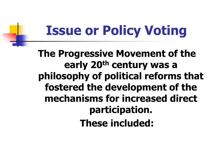 Issue or Policy Voting