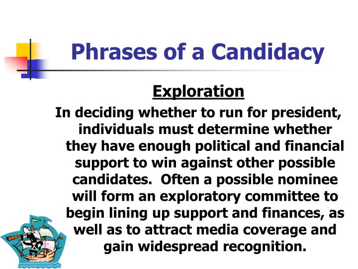 Phrases of a Candidacy