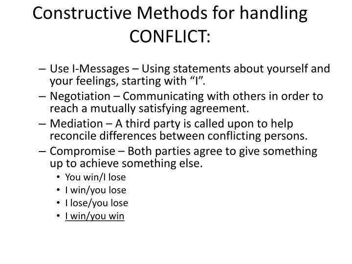 Constructive Methods for handling CONFLICT: