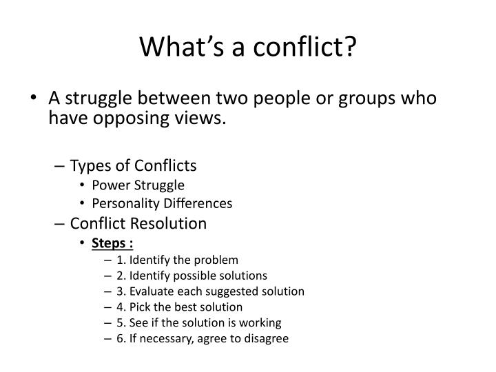 What's a conflict?