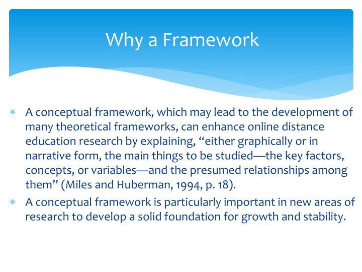 Why a Framework