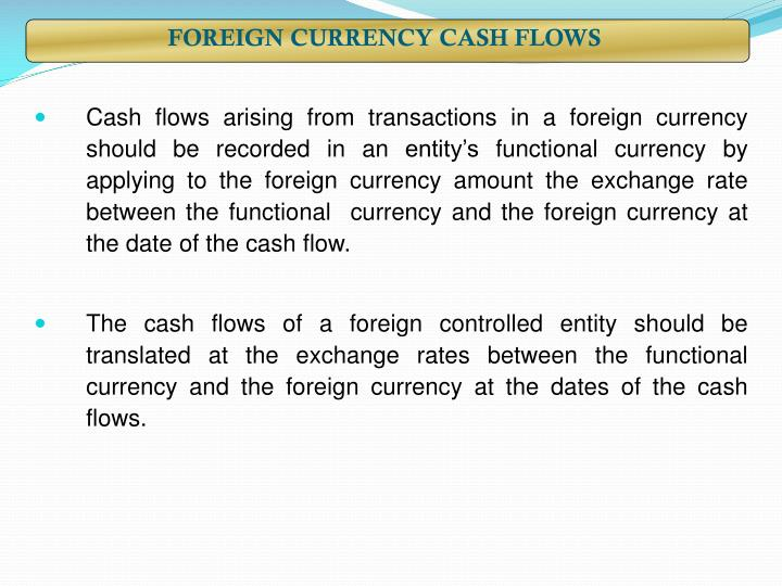 FOREIGN CURRENCY CASH FLOWS