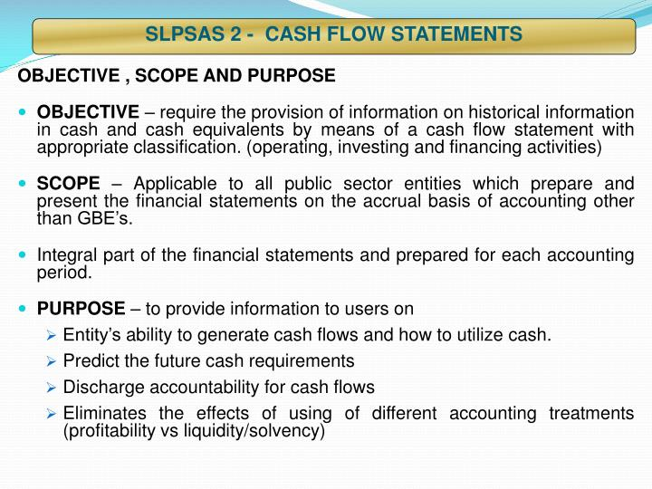 SLPSAS 2 -  CASH FLOW STATEMENTS