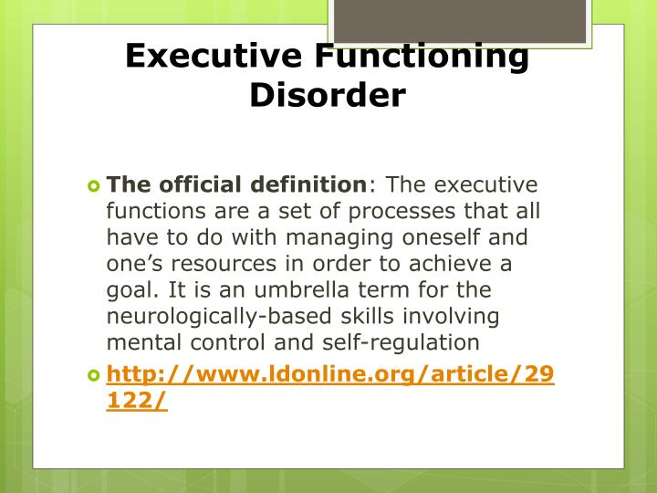 Executive functioning disorder