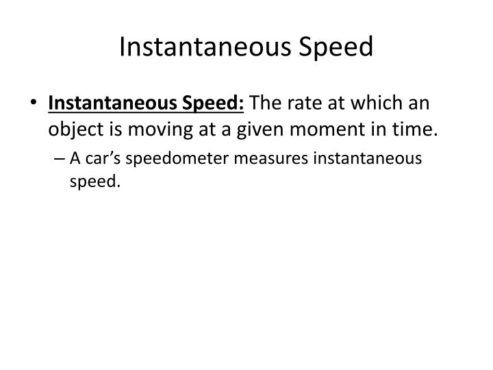 Instantaneous Speed