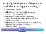 analyzing development of disposition and what s causing or inhibiting it