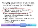 analyzing development of disposition and what s causing or inhibiting it1