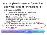 analyzing development of disposition and what s causing or inhibiting it3