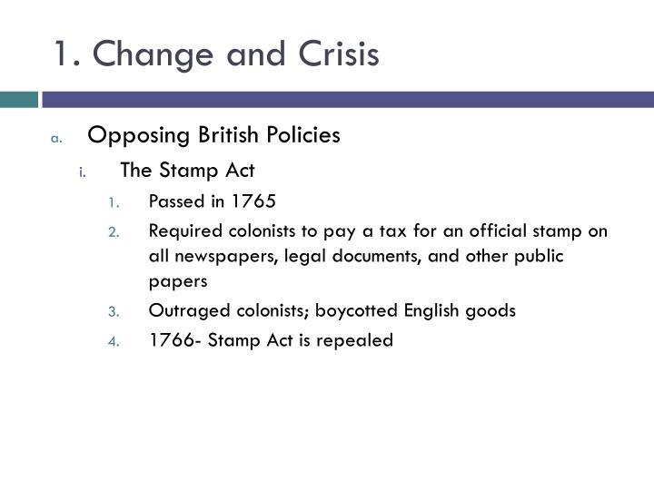 1. Change and Crisis