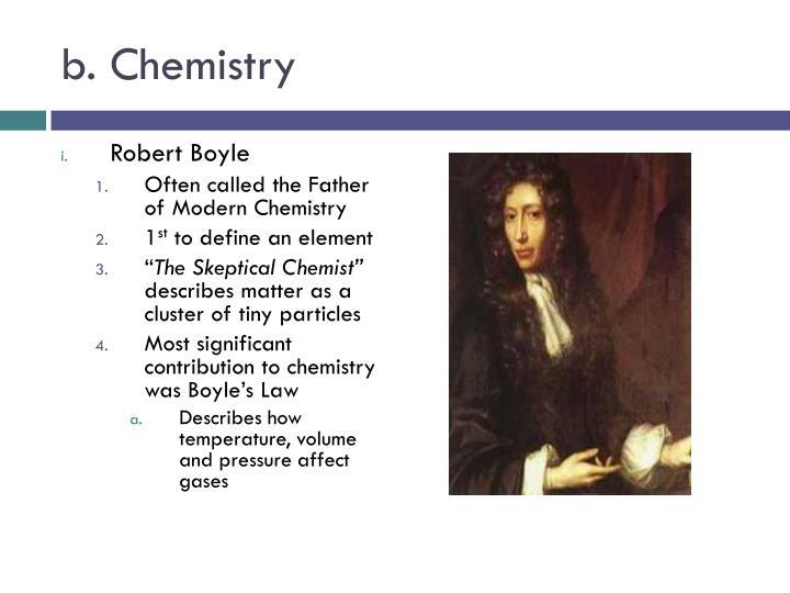 b. Chemistry
