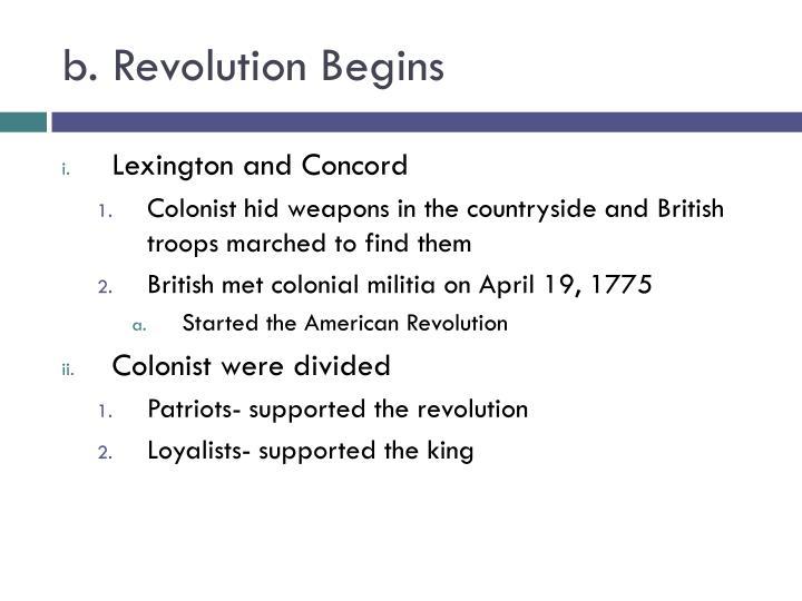 b. Revolution Begins