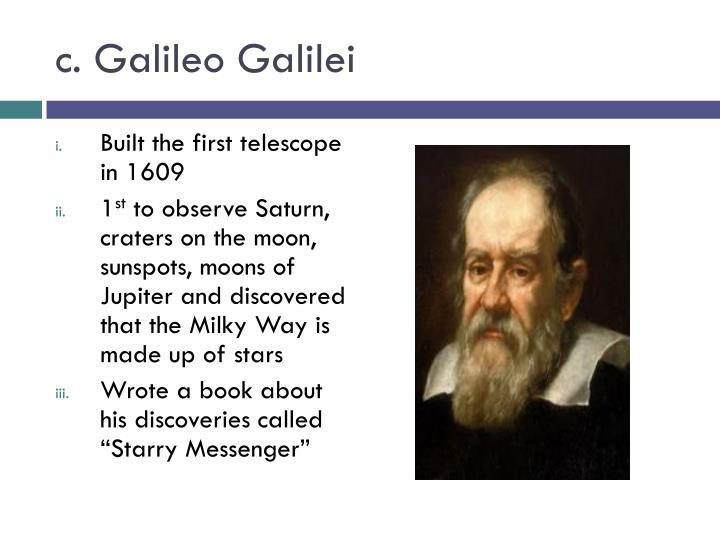 c. Galileo