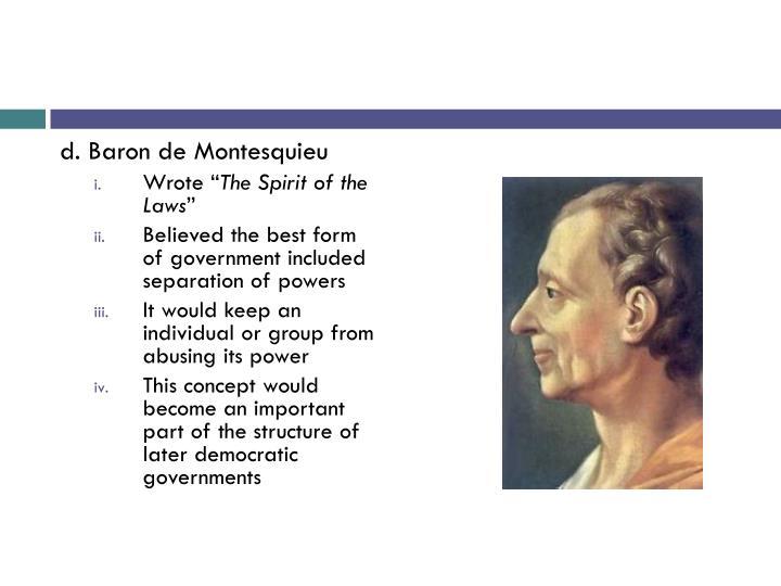 d. Baron de Montesquieu