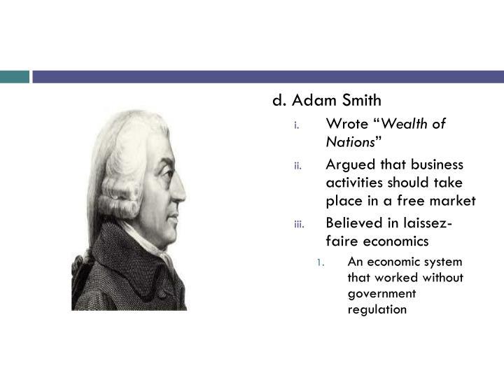 d. Adam Smith