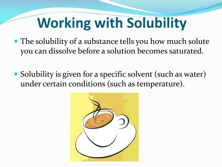 Working with Solubility
