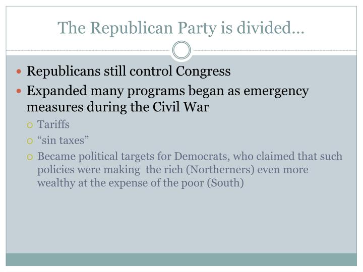 The Republican Party is divided…