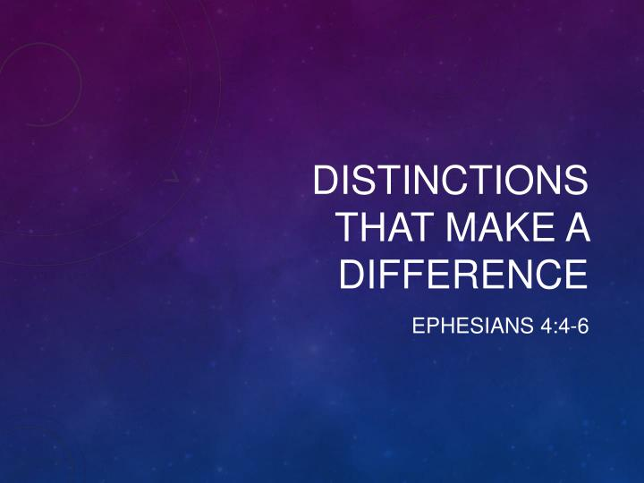 Distinctions that make a difference