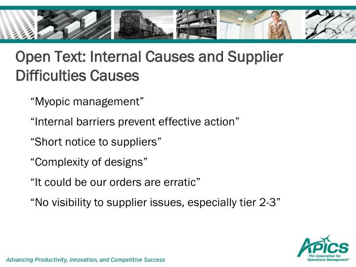 Open Text: Internal Causes and Supplier Difficulties Causes