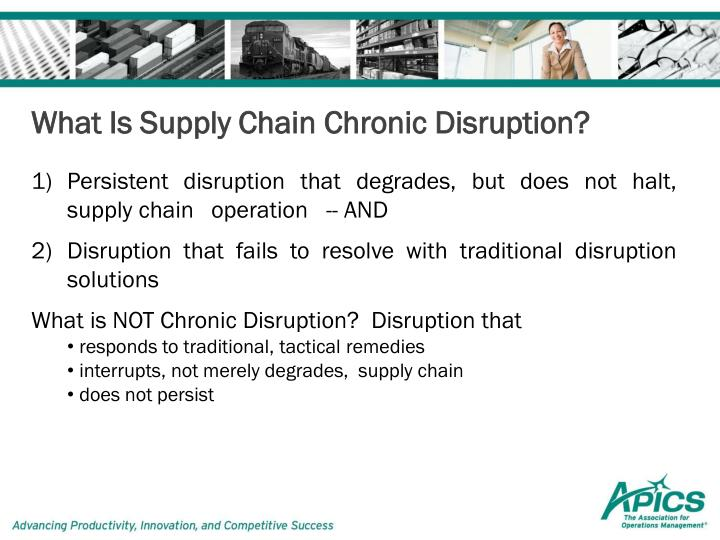 What Is Supply Chain Chronic Disruption?