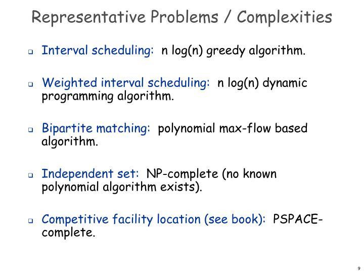 Representative Problems / Complexities