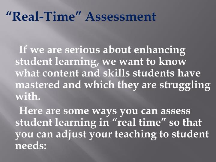 """Real-Time"" Assessment"